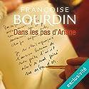 Dans les pas d'Ariane (Le testament d'Ariane 2) | Livre audio Auteur(s) : Françoise Bourdin Narrateur(s) : Frédérique Ribes, Yves Mugler