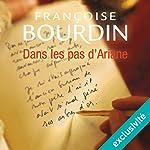 Dans les pas d'Ariane (Le testament d'Ariane 2) | Françoise Bourdin