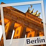 Berlin. L'audioguide   Olivier Lecerf