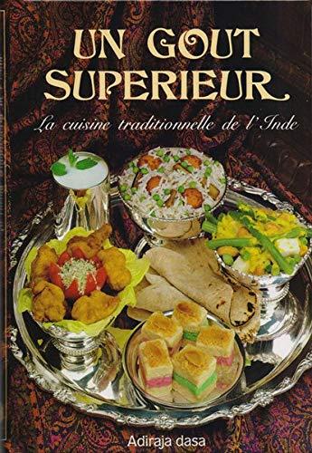 Un Gout Superieur La Cuisine Traditionnelle De L Inde Collectif