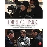Directing: Film Techniques and Aesthetics