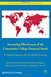 By Edward J. Valeau Increasing Effectiveness of the Community College Financial Model: A Global Perspective for the Glob [Hardcover]