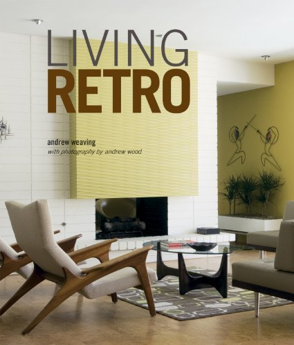 Living Retro: Fabulous retro homes, from Palm Springs to Paris 51imRB UW3L