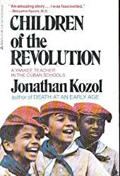 Children of the revolution: A Yankee teacher in the Cuban schools