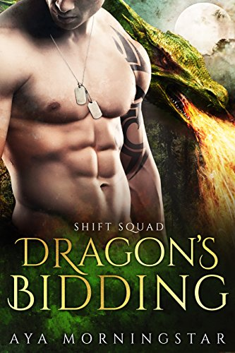 Dragon's Bidding (Shift Squad Book 3) (Free Receipt Forms)