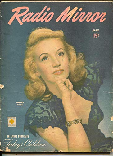 - Radio Mirror-Martha Tilton-Art Linkletter-Kate Smith-Mel Blanc-April-1946
