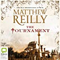 The Tournament Audiobook by Matthew Reilly Narrated by Lucy Gaskell