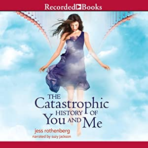 The Catastrophic History of You and Me Audiobook