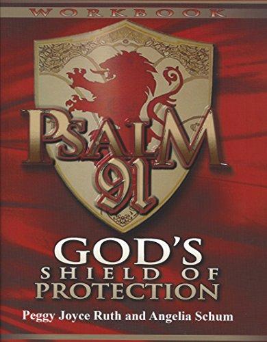 Psalm 91 Workbook: God's Shield of Protection (Gods Shield)