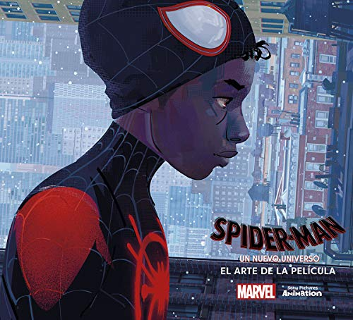 SPIDER-MAN: UN NUEVO UNIVERSO. EL ARTE DE LA PELÍCULA por Ramin Zahed,David Tejera
