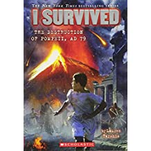 I Survived #10: I Survived the Destruction of Pompeii, 79 A.D.