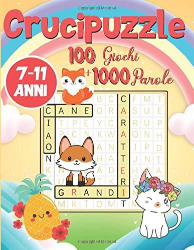 Crucipuzzle: Parole Intrecciate per Bambini dai 7 anni |100 Giochi + di 1000 Parole