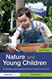Nature and Young Children, Wilson, Ruth, 0415526744