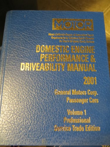 Descargar Libro Domestic Engine Performance And Driveability Manual: General Motors Corp. Passenger Cars: 1 John R. Lypen