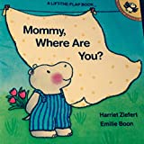 Mommy, Where Are You?, Harriet Ziefert, 0140508945