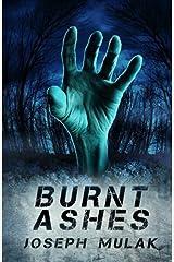 Burnt Ashes Paperback