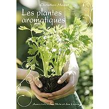 Les plantes aromatiques (French Edition)