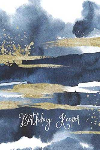 Birthday Record - Birthday Keeper: Important Date Reminder Blue & Gold Paint
