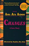 Changes: A Love Story, Ama Ata Aidoo, 1558610650