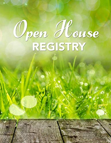 - Open House Registry: Real Estate Agent Visitor Log and Guest Book - Open House Sign In Sheet Registration Journal for Realtors Brokers with Space for ... for Name and Address - Large Size 8.5x11