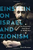 Einstein on Israel and Zionism, Fred Jerome, 0312362285