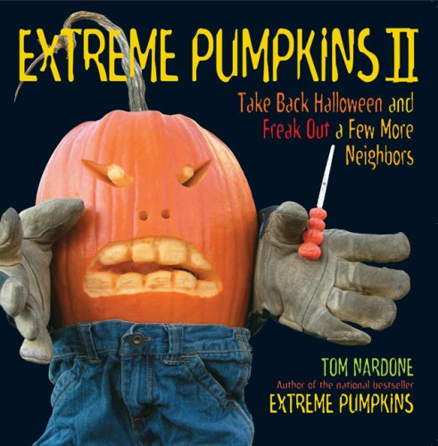 Extreme Pumpkins II: Take Back Halloween and Freak Out a Few More (Halloween 2 Online 2017)
