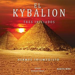 El kybalion [The Kybalion] Audiobook