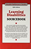 Learning Disabilities Sourcebook (Health Reference Series)