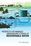 img - for Prospects for Managed Underground Storage of Recoverable Water book / textbook / text book