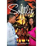 img - for [(Softlie)] [Author: Kayode Taiwo Olla] published on (December, 2013) book / textbook / text book
