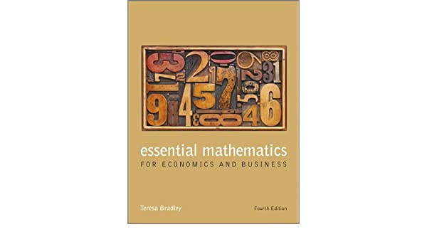 Essential mathematics for economics and business ebook teresa essential mathematics for economics and business ebook teresa bradley amazon kindle store fandeluxe Images