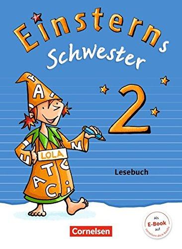 Einsterns Schwester - Sprache und Lesen - Neubearbeitung: 2. Schuljahr - Lesebuch