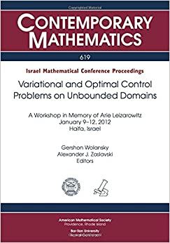 Variational and Optimal Control Problems on Unbounded Domains (Contemporary Mathematics)