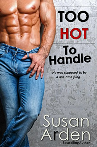 - Too Hot To Handle: Texas Cowboy Temptation (Bad Boys Western Romance Book 6)