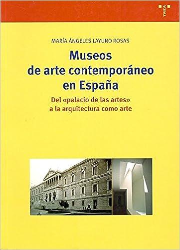 Museos de arte contemporáneo en España: Del