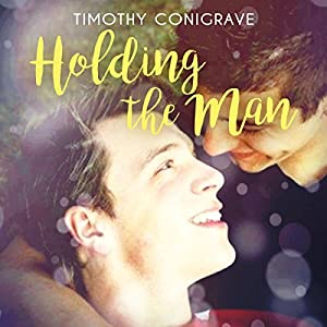 Holding the Man Audiobook