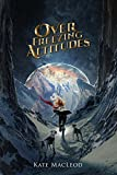 Over Freezing Altitudes (The Travels of Scout Shannon Book 5)