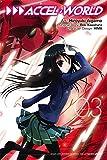 Accel World, Vol. 3 - manga (Accel World (manga))