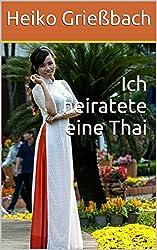 Ich heiratete eine Thai