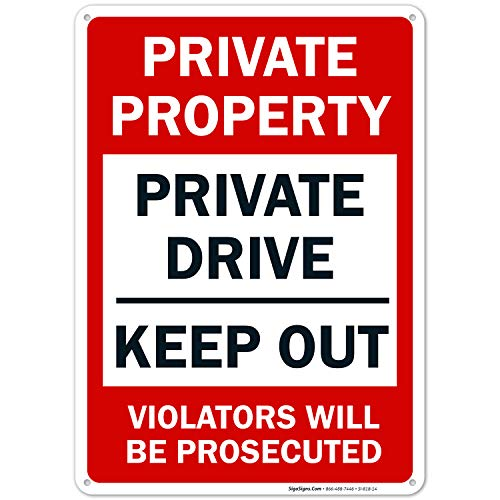 Private Property Sign, Private Drive Sign, No Trespassing Sign, 10x14 Rust Free Aluminum, Weather/Fade Resistant, Easy Mounting, Indoor/Outdoor Use, Made in USA by SIGO SIGNS (Drive Private Sign)