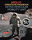 Apollo Operations Handbook Extra Vehicular Mobility Unit