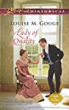 A Lady of Quality, Louise M. Gouge, 0373829736