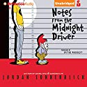 Notes from the Midnight Driver Audiobook by Jordan Sonnenblick Narrated by Peter Berkrot