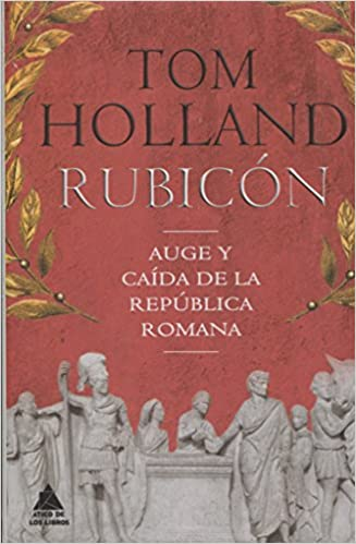 Rubicón - Tom Holland