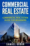 img - for Commercial Real Estate: Commercial real estate Guide for Beginners book / textbook / text book