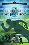 The Search for the Lost Prophecy (Horace j. Edwards and the Time Keepers)