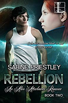 Rebellion (Alien Attachments Book 2) by [Priestley, Sabine]