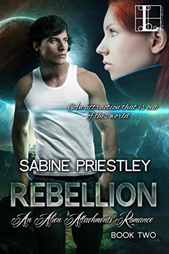 Book: Rebellion (Alien Attachments) by Sabine Priestley