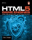 HTML5 Game Engines, Dan Nagle, 1466594004