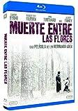 Muerte Entre Las Flores [Blu-ray]